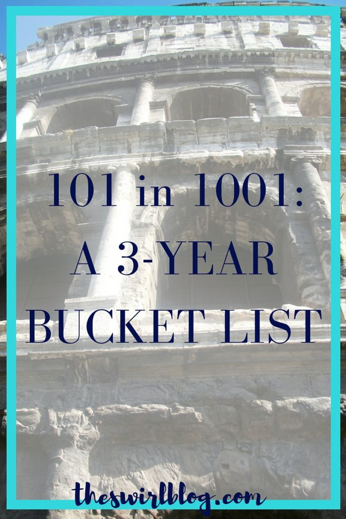 101 in 1001 A 3 Year Bucket List