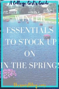 Winter Essentials To Buy in the Spring