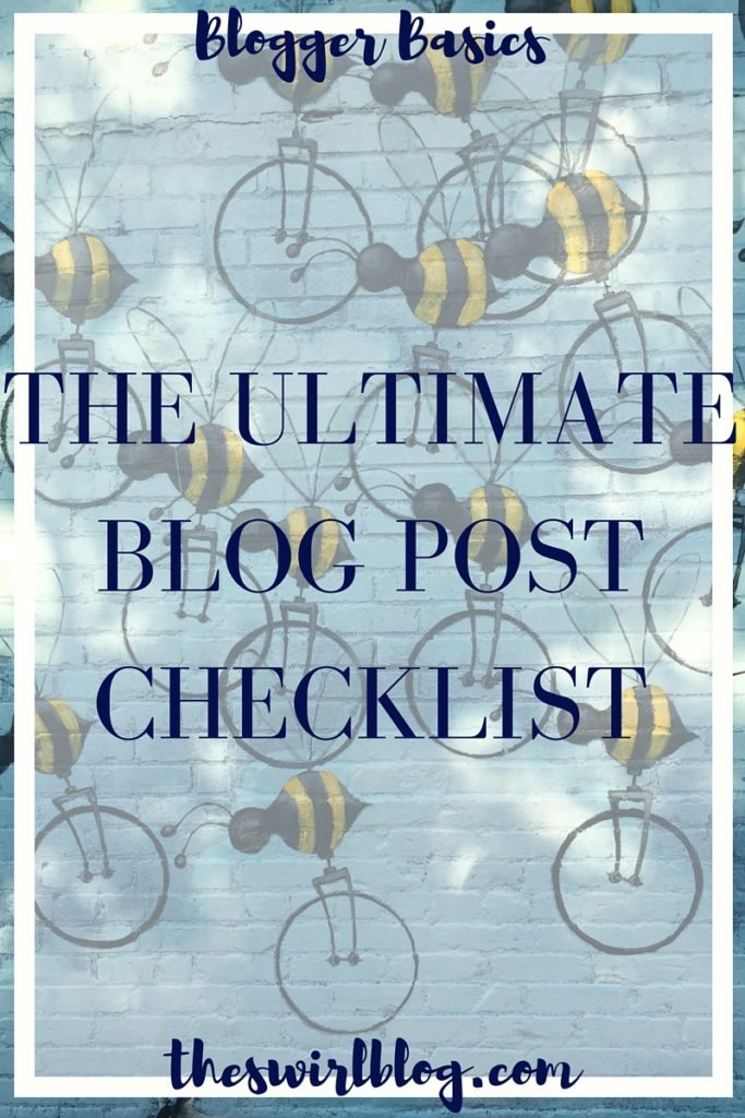 The Ultimate Blog Post Checklist