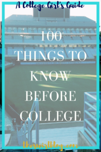 100 Things to Know Before College