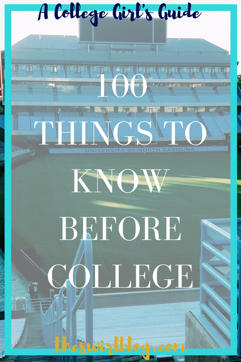 100ThingstoKnowBeforeCollege_08092015
