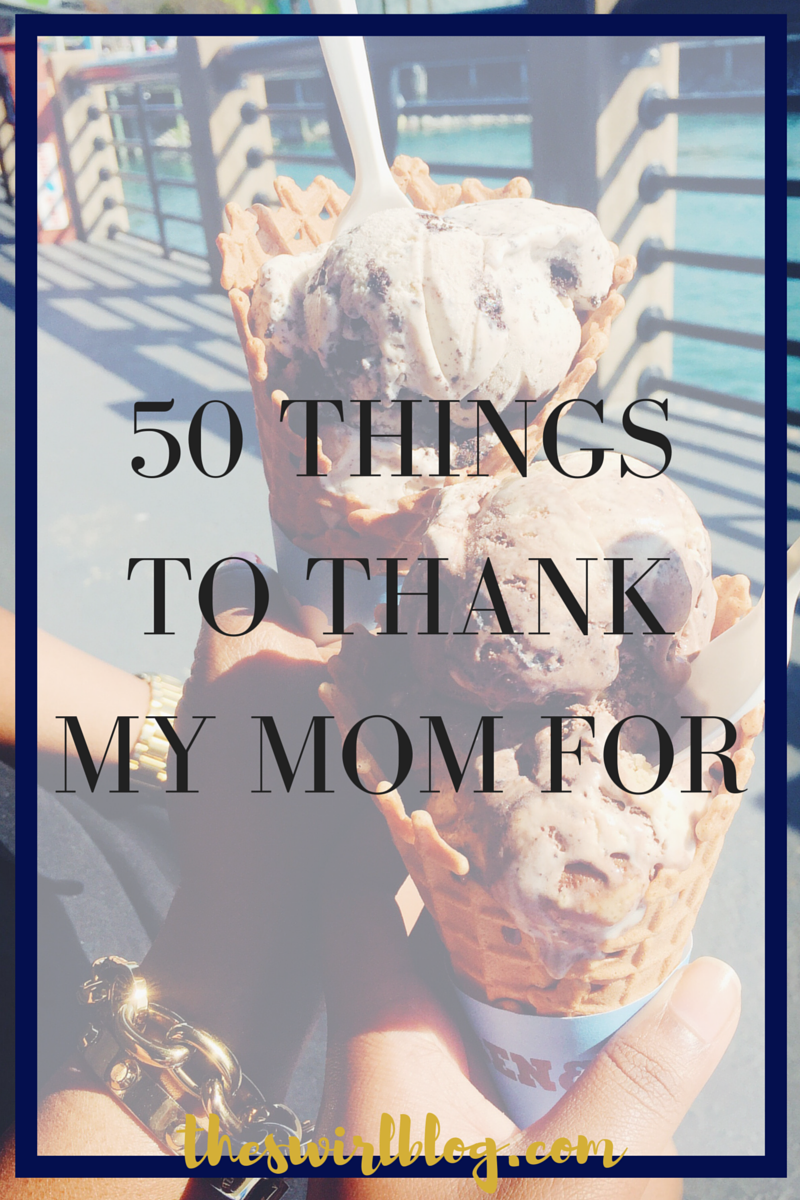 50ThingsToThankMyMomFor_05082016