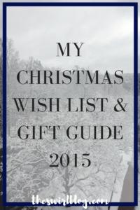 Christmas Wish List and Christmas Gift Guide