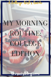 College Morning Routine