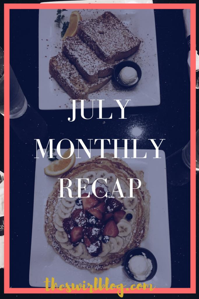 JulyMonthlyRecap