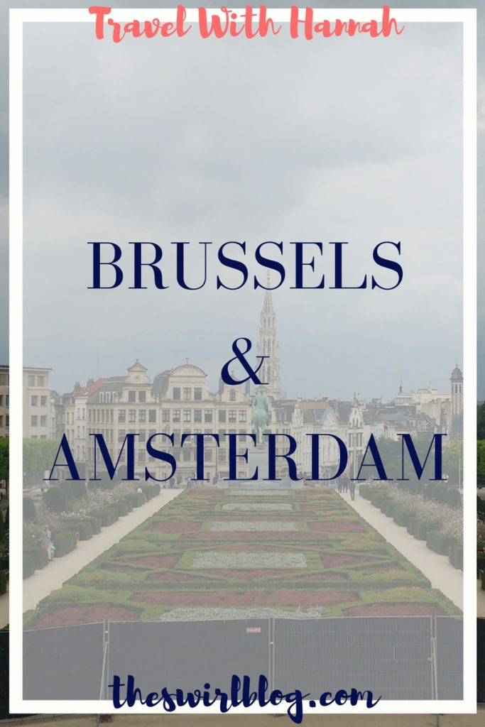 Weekend in Brussels and Amsterdam