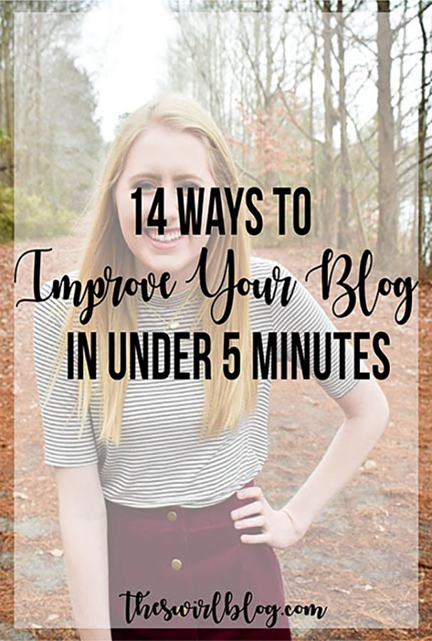 14 Ways to Improve Your Blog in Under 5 Minutes