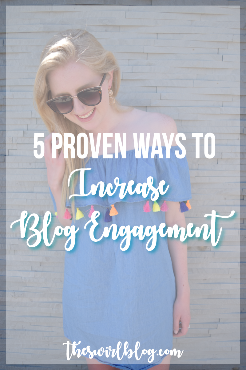 Click through to read our 5 proven ways to increase blog engagement - all of these methods have done wonders for our page views and follower count!