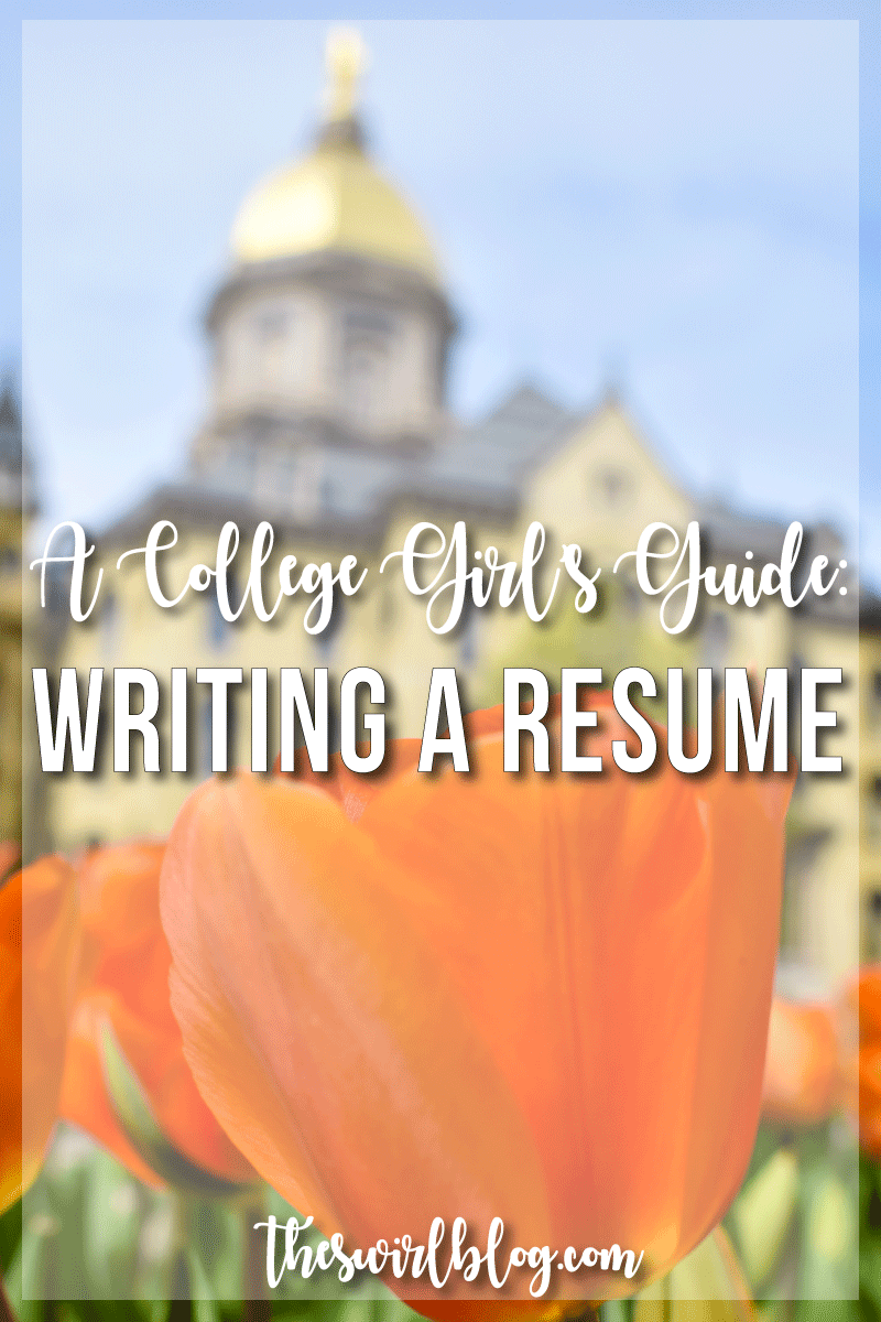a college girl s guide writing a resume the swirl