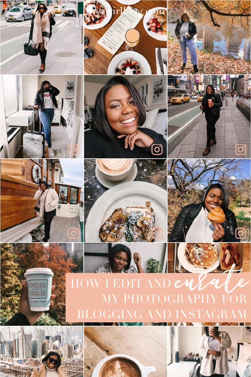 How I Edit & Curate My Blog and Instagram Photography